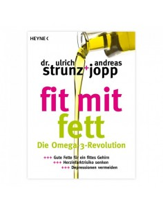 Fit mit Fett - Die Omega-3-Revolution