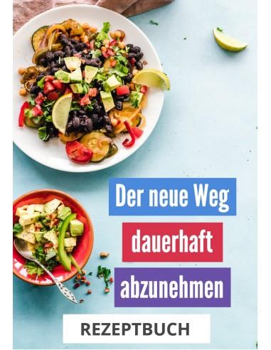 """PDF Rezeptbuch zum Konzept """"der neue Weg - dauerhaft abnehmen"""""""